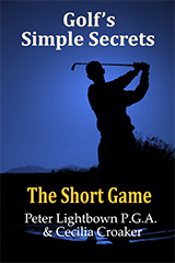 Cover for Golf's Simple Secrets - The Short Game